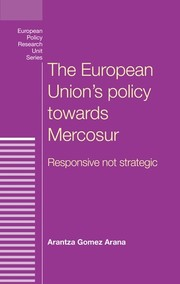 The European Union's policy towards Mercosur: