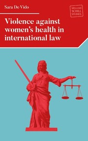 Cover Violence against women's health in international law