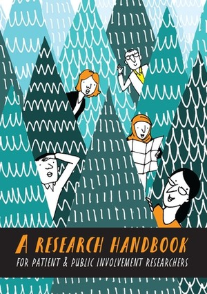 Cover A research handbook for patient and public involvement                 researchers