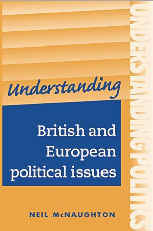 Cover Understanding British and European political issues