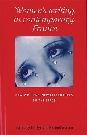 Women's writing in contemporary France