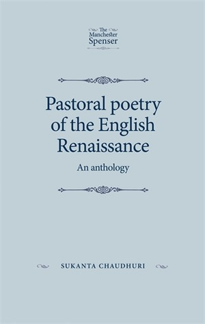 Pastoral poetry of the English Renaissance