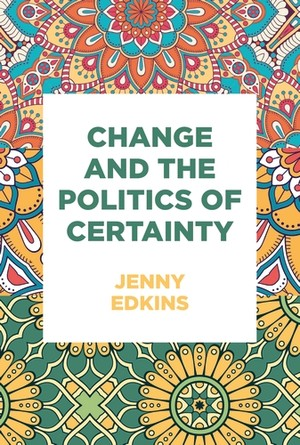 Cover Change and the politics of certainty