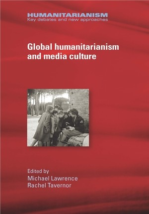 Cover Global humanitarianism and media culture