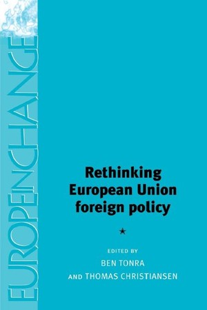 Cover Rethinking European Union Foreign Policy