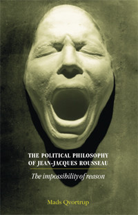 Cover The political philosophy of Jean-Jacques Rousseau
