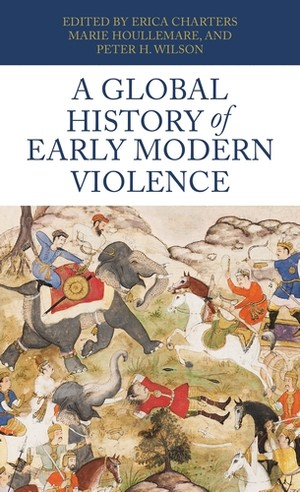 Cover A global history of early modern violence