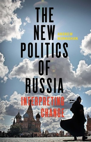 Cover The new politics of Russia